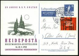 """(20a) SOLTAU (HAN)/ A/ HEIDEPOSTA 1958 (18.5.) SSt = Megalith-Dolmengrab """"Siebensteinhäuser"""" Auf Motivgl. PP 15 Pf. Luft - Prehistoria"""
