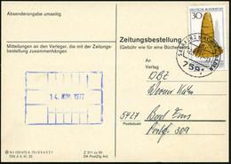 """B.R.D. 1977 (12.11.) 30 Pf. """"Goldener Hut"""" (Kultkegel Von Schifferstadt) EF Auf """"Zeitungsbestellung"""" = Seltene Portostuf - Prehistoria"""