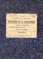 REGISTRE DE LA CHAUDIERE ( SNCF ) 200 Pages 1940 / 50 - Railway & Tramway