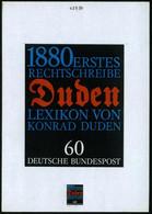 "B.R.D. 1980 60 Pf. ""100 Jahre 1. Rechtschreibwörterbuch Konrad Duden"", Orig. Alternativ-Künstler-Entwurf V. Prof Paul Fr - Other"