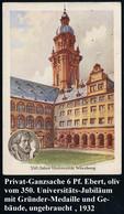 Würzburg 1932 PP 6 Pf. Ebert, Oliv: 350 Jahre Universität Würzburg = Hof Der Alten Universität U. Ludwigs-Medaillon (off - Other