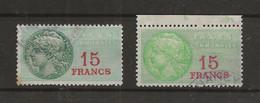 FISCAUX FRANCE TAXE COMMUNALE  N°7 15 F VERT BRONZE Et N°8 15 F VERT JAUNE COTE 58€ - Fiscale Zegels