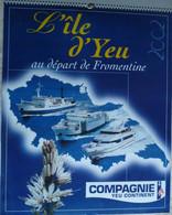 CALENDRIER 2002 COMPAGNIE YEU CONTINENT   -  Photos Couleurs Sur La Végétation De L'Ile - Big : 2001-...