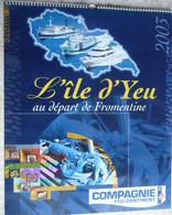 CALENDRIER 2003   COMPAGNIE YEU CONTINENT   -  Photos Couleurs Et Recettes Culinaires De L' Ile - Big : 2001-...
