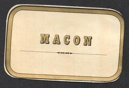 ETIQUETTE ANCIENNE MACON   C2631 - Altri