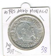 Monaco Charles Lll 1856-1889 10Fr Argent.(Prince De Monaco 1966)SUP.25 Gm - Ohne Zuordnung