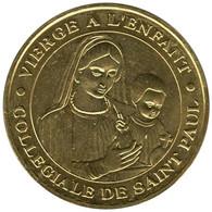 06-0008 - JETON TOURISTIQUE MDP - Collégiale Saint Paul Vierge à L'Enfant 2014.1 - 2014