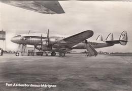 BORDEAUX-MERIGNAC: Port Aérien - Constellation D'Air France - Merignac