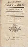 """"""" Den Waeren Vaderlander """" Wekelijks Blad - Eersten Band """" 1790 -uitg. Collaeer Bij De Stads-waege - Antique"""