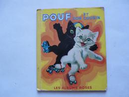 POUF ET SON COUSIN - LES ALBUMS ROSES 1953 - Bibliotheque Rose
