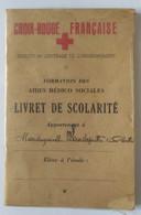 1943 Croix Rouge Francaise Livret De Scolarité Lille Ecole Formation Aides Medico Sociales Cachet Tampon Croix Rouge - Diploma & School Reports