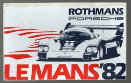 Le Mans (72 Sarthe)  Autocollant (neuf) ROTHMANS PORSCHE 1982     (M2042) - Stickers