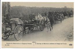 CPA 60 OISE 1914 CONVOI DE MAROCAINS A CREPY EN VALOIS 6IEME SERIE ELD TBE - Crepy En Valois