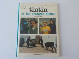 1981 Tintin Et Les Oranges Bleues Hergé Casterman Les Aventures De Tintin Au Cinéma Album Film - Tintin