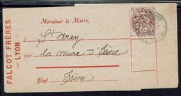 """Fr """"Falcot Frères Lyon"""" Type Blanc 2 C. Sur Bande Journal à Destination De Mr Le Maire De St Adrey Par La Mure Isère - - 1900-29 Blanc"""