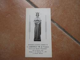 Devotion Image Immagine Sacra Artistica Statua S.LUDOVICO Re Di FRancia Patrono Terziari Francescani Grumo Nevano - Devotion Images