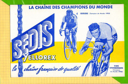BUVARD & Blotting Paper : SEDIS  La Chaine Des Champions Du Monde  OCKERS  Champion 1955 VAN STEENBERGEN 1956 - Bikes & Mopeds