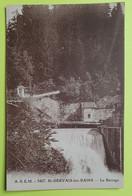 74 / HAUTE SAVOIE - Saint Gervais Les Bains - Barrage - CPA Carte Postale Ancienne - Vers 1910 - Saint-Gervais-les-Bains