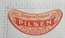 ETIQUETTE  BRASSERIE CROQUET LA BUISSIERE PILSEN - Beer