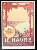 76 - Le Havre CP Reproduction Affiche Touristique Syndicat D'initiative Du Havre. Non Circulé - Altri