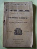 """CHATILLON-SUR-SEINE. COTE D'OR. INDICATEUR CHATILLONNAIS.  100_2271TRC""""a"""" - Bourgogne"""