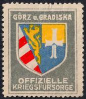 Görz Gorica Gradiska SLOVENIA Coat Of Arms WW1 Austria Hungary KuK Kriegsfürsorge WAR Aid LABEL CINDERELLA VIGNETTE - Slovenia