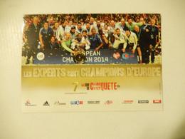 Les Experts Sont Champions D'europe De Handball 2014   Neuve - Handball