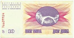 BOSNIA & HERZEGOVINA - 10 DINARA - 1992 - Pick 10 - Prefix GF - Narodna Banka Bosne I Hercegovine - Bosnia And Herzegovina