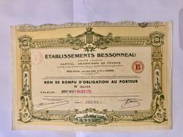 S.A.  ÉTABLISSEMENTS   BESSONNEAU   --------   Bon  De  Rompu  D' Obligation - Schiffahrt
