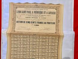 Cie A. Du Chemin De Fer De LYON-SAINT-PAUL à FOURVIÈRE Et à LOYASSE ------Action  De  500 Frs - Bahnwesen & Tramways