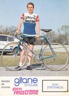Carte - Joop Zoetemelk - Groupe Sportif Gitane Glaces Frigécrème ( Autographiée Peu Lisible ) - Cycling