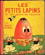 Walt Disney - Les Petits Lapins Et Les œufs De Pâques - Les Albums Roses / Hachette - ( E.O. 1950 ) . - Other