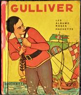 Walt Disney - GULLIVER- Les Albums Roses / Hachette - ( E.O. 1950 ) . - Other