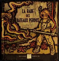 Luda - La Rade Des Bateaux Perdus - Éditions L.I.R.E. - ( 1954 ) . - Other