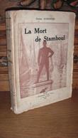 AURENCHE / LA MORT DE STAMBOUL / TURQUIE / 1930 / DEDICACE - Livres Dédicacés