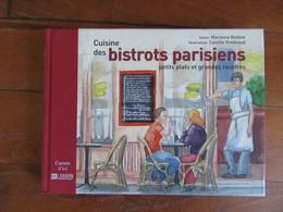 Cuisine Des Bistrots Parisiens       Petits Plats Et Grandes Recettes - Gastronomie