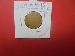 HOTEL Des MUSEES 30 Centimes  (A.15) - Monetari / Di Necessità