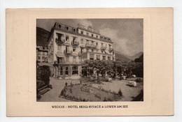 - CPA WEGGIS (Suisse) - HOTEL BEAU-RIVAGE & LÖWEN AM SEE - - LU Lucerne