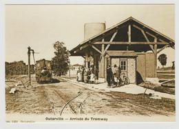 45 OUTARVILLE REPRO N°23 La Gare Arrivée Du Tramway Train Locomotive à Vapeur Voyageurs Sur Le Quai - Andere Gemeenten