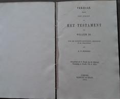 Verbaal Wegens Het Openen In 1702 Van Het Testament Van William III, Koning Van Groot-Brittannië, 1851, Utrecht, 8 Blz. - Antique