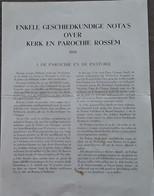 Enkele Geschiedkundige Nota's Over Kerk En Parochie Rossem Door J 't Kint, 1953, Wolvertem, 4 Blz. - Antique