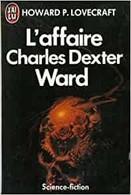 L'affaire Charles Dexter Ward - H. P. Lovecraft - Fantastic
