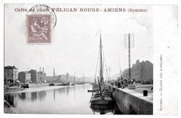 Amiens Somme Café Pélican Rouge Anvers Bassin Bateliers 1915 état Superbe - Amiens