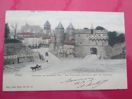 METZ  Porte Des Allemands 1905  Precurseur - Metz