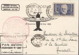 1er Courrier Aérien 30 5 1939 Montpellier Marseille Avion Farman Aéro-club Hérault Congrès National Expo Philatélique - Air Post