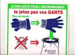Autocollant -    Grand Modèle  35x25 Cm  -  LE BON GESTE POUR L'ENVIRONNEMENT  Ne Jetez Plus Vos Gants ! - Stickers