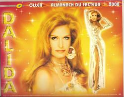 DALIDA. Almanach Du Facteur - OLLER 2008 - Calendrier LA POSTE - Other