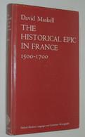 The Historical Epic In France, 1500-1700 / David MASKELL  1973 - Sonstige