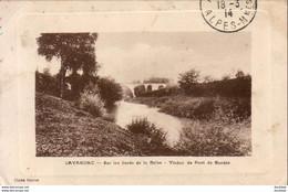 D47  LAVARDAC  Sur Les Bordes De La Baïse  Viaduc De Pont De Bordes - Lavardac