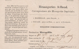 1858 - MESSAGERIES IMPÉRIALES AILLAUD - Billet De Transport Une Personne Pour MARSEILLE - Documenti Storici